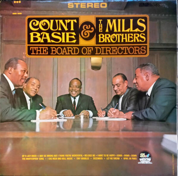 Count Basie & The Mills Brothers ‎– The Board Of Directors
