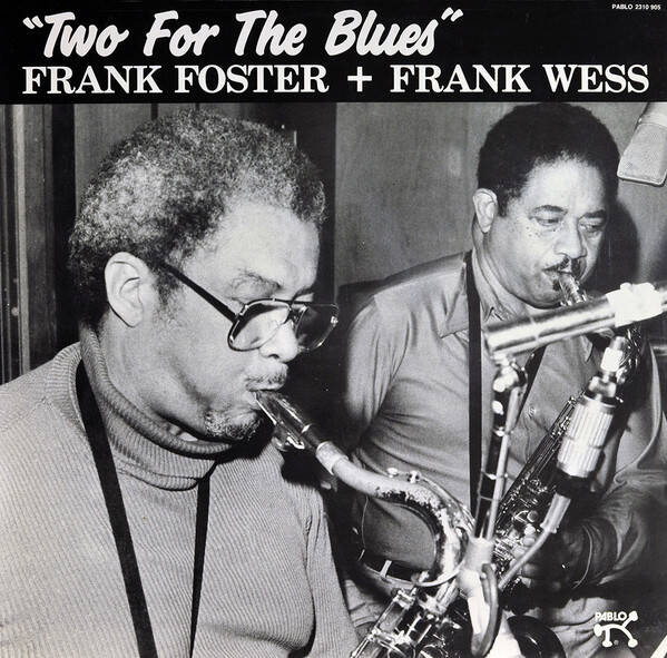 Foster, Frank + Frank Wess ‎– Two For The Blues