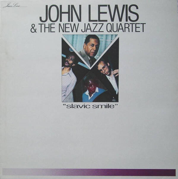 Lewis, John  & The New Jazz Quartet ‎– Slavic Smile