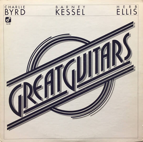 Great Guitars / Charlie Byrd, Barney Kessel, Herb Ellis ‎– Great Guitars