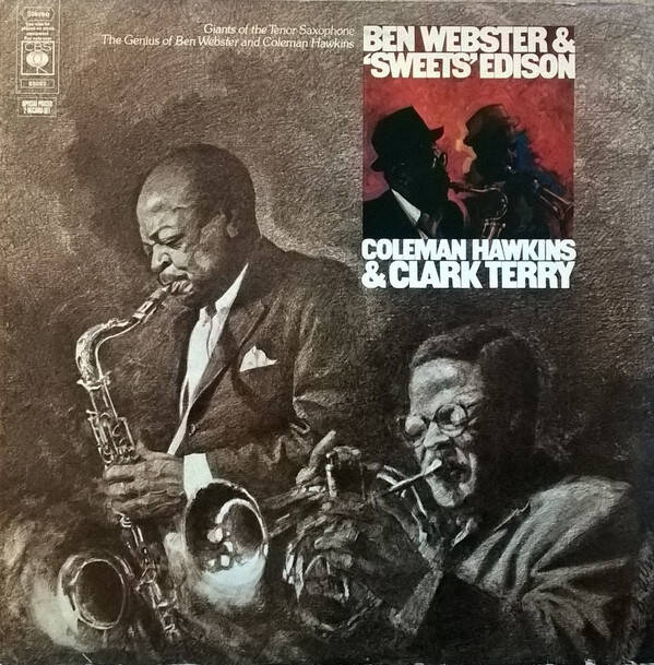 Webster, Ben  ‎– Giants Of The Tenor Saxophone / The Genius Of Ben Webster And Coleman Hawkins
