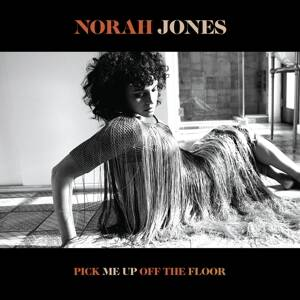 Norah Jones, Pick me of the floor
