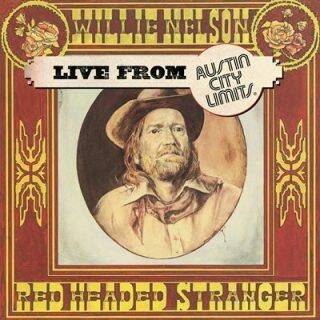 Nelson, Willie - Red Headed Stranger: Live From Austin City Limits