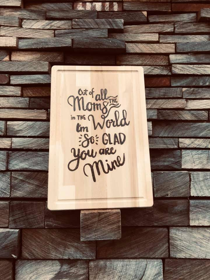 Snijplank : out of all the moms in the world I'm glad you're mine