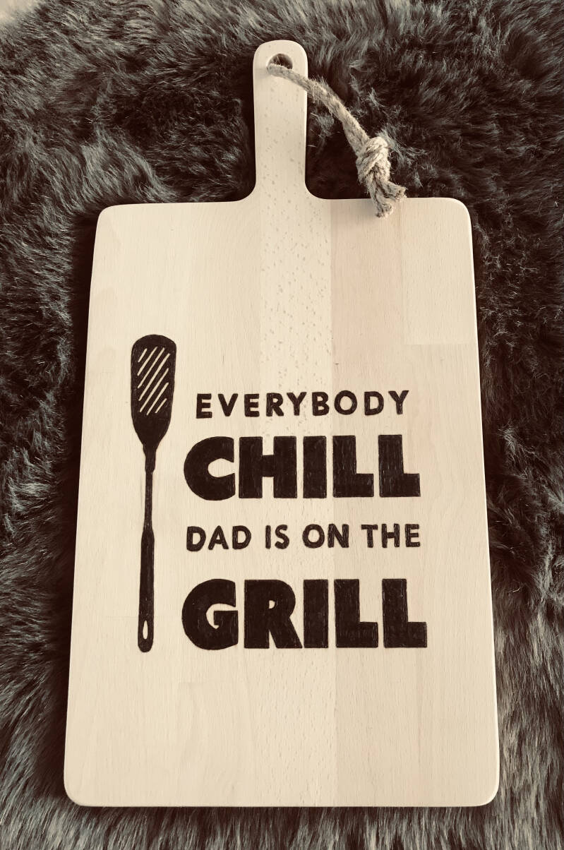 Tapasplank : everybody chill dad is on the grill
