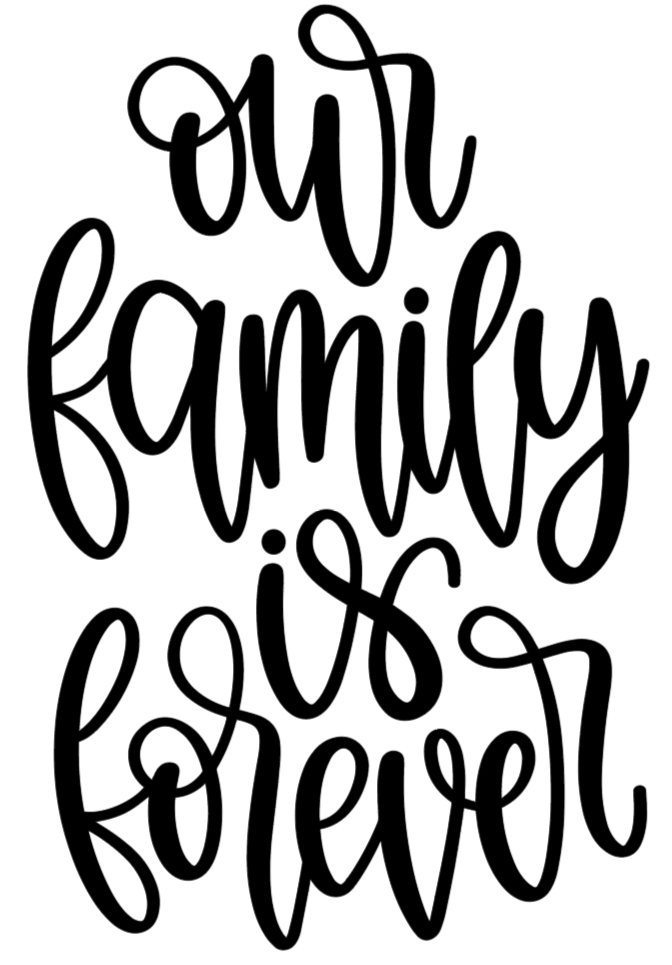 Our Family Is Forever