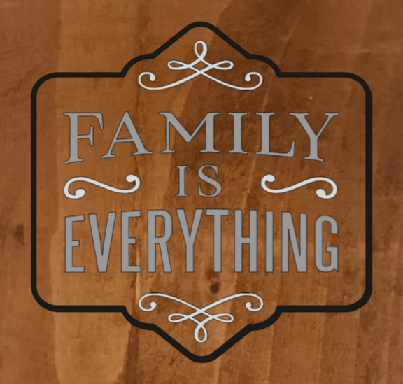 Family Is Everything - 8 x 8
