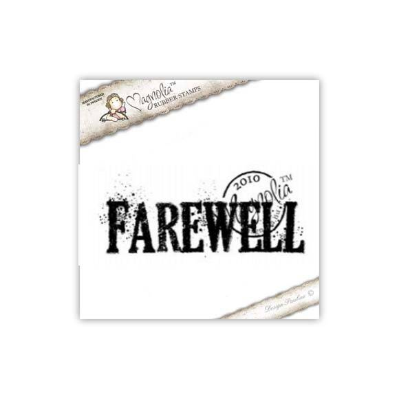 Magnolia Stamp - 2010 - BV 02 Farewell (text)