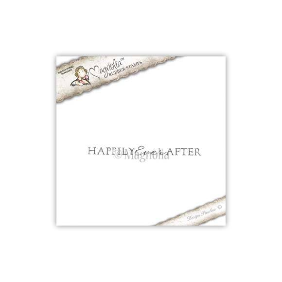 magnolia Stamp - 2010 - WEC 09 Happily Ever After (text)