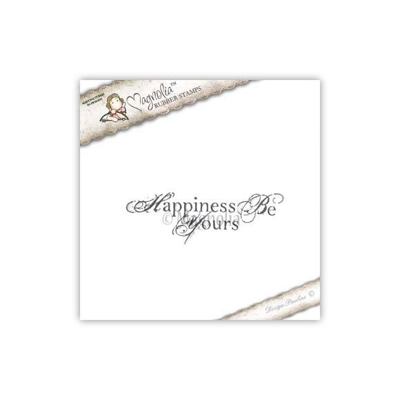 Magnolia Stamp - 2010 - WEC 06 Happiness Be Yours (text)