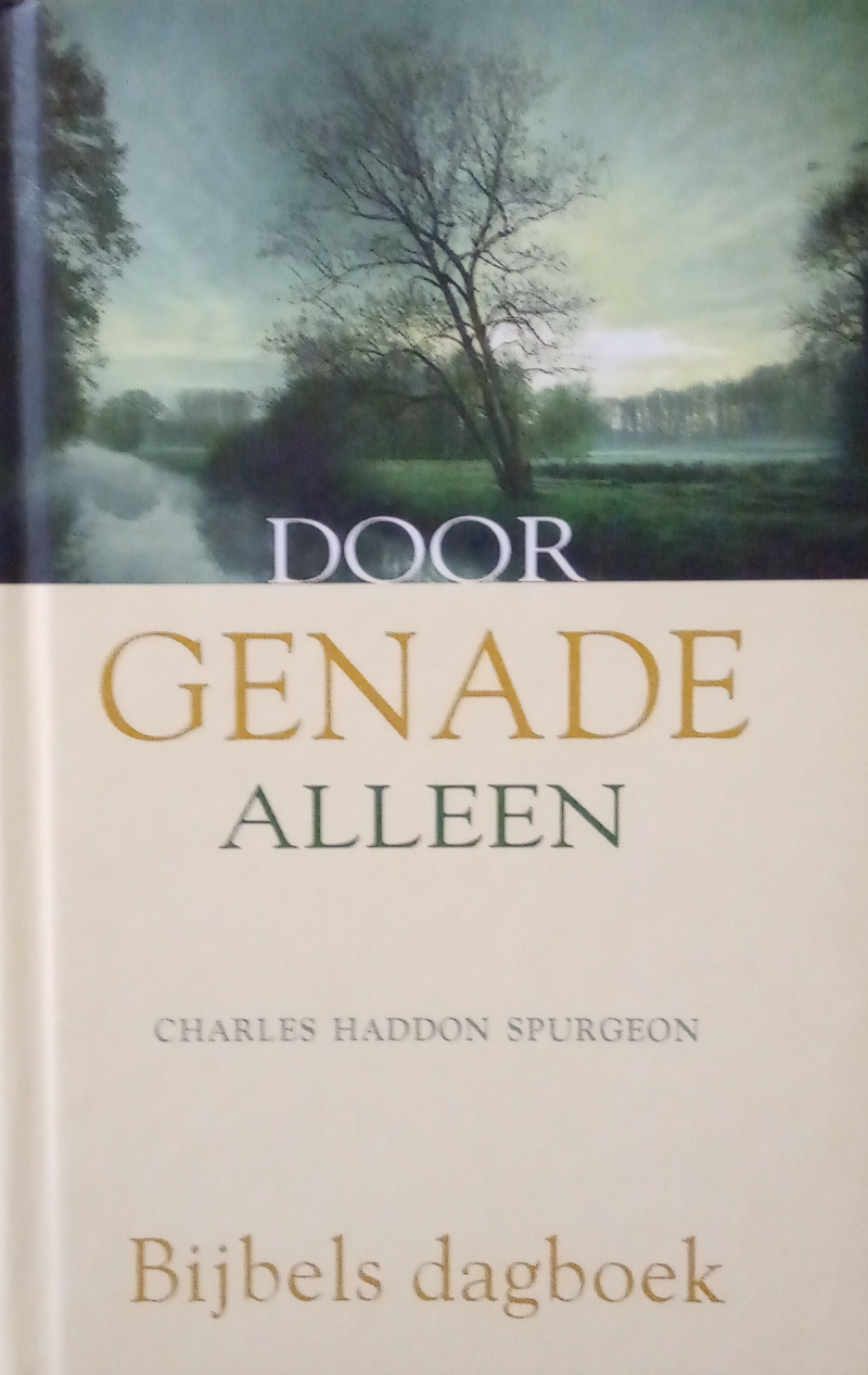 Spurgeon, Charles Haddon - Door Genade alleen