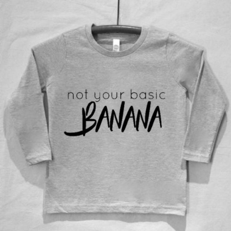 not your basic banana