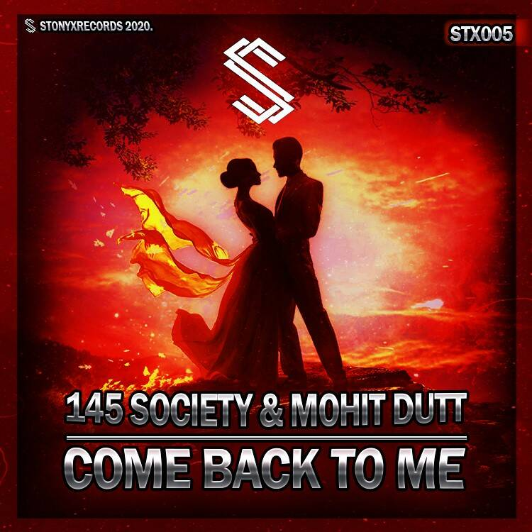 145 Society & Mohit Dutt - Come Back To Me