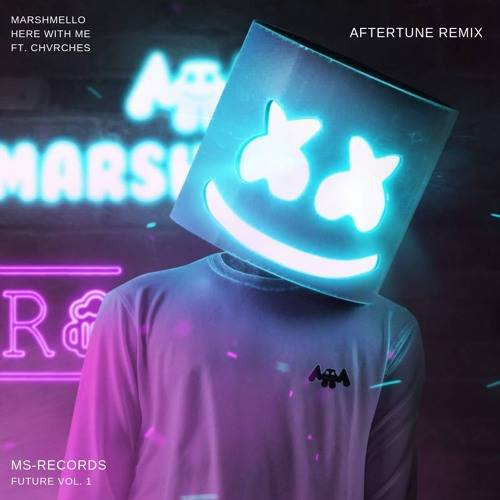 Marshmello ft. CHVRCHES - Here With Me (Aftertune Remix) [MS-Records]