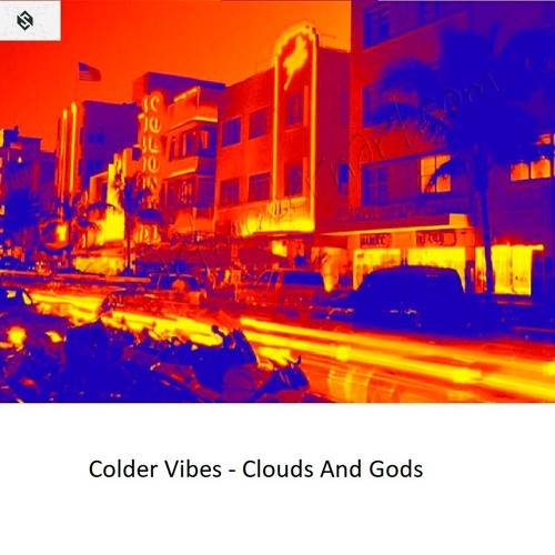 Colder Vibes - Clouds And Gods