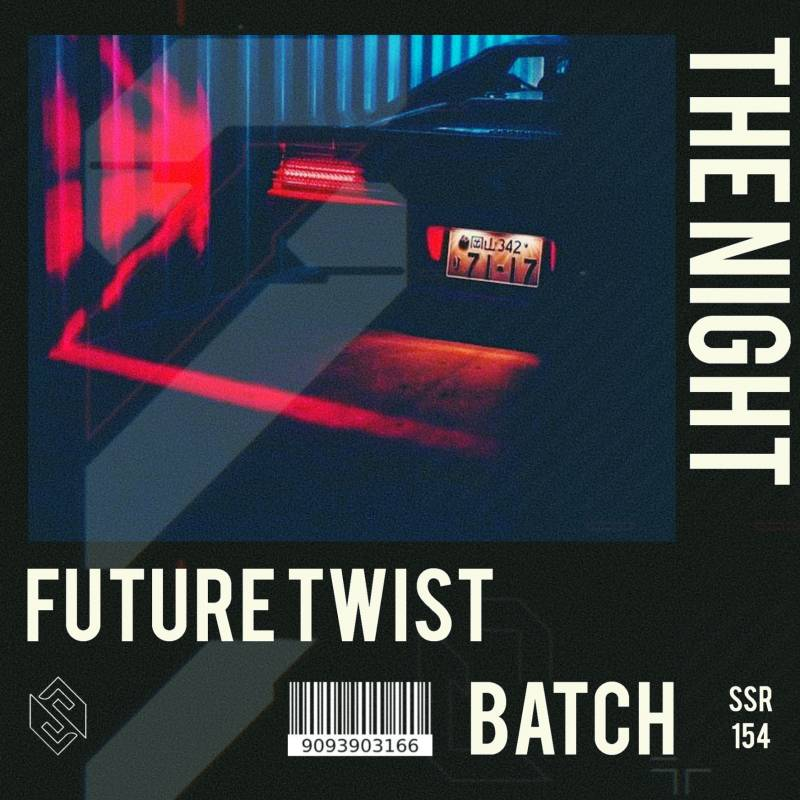 Future Twist X BATCH - The Night