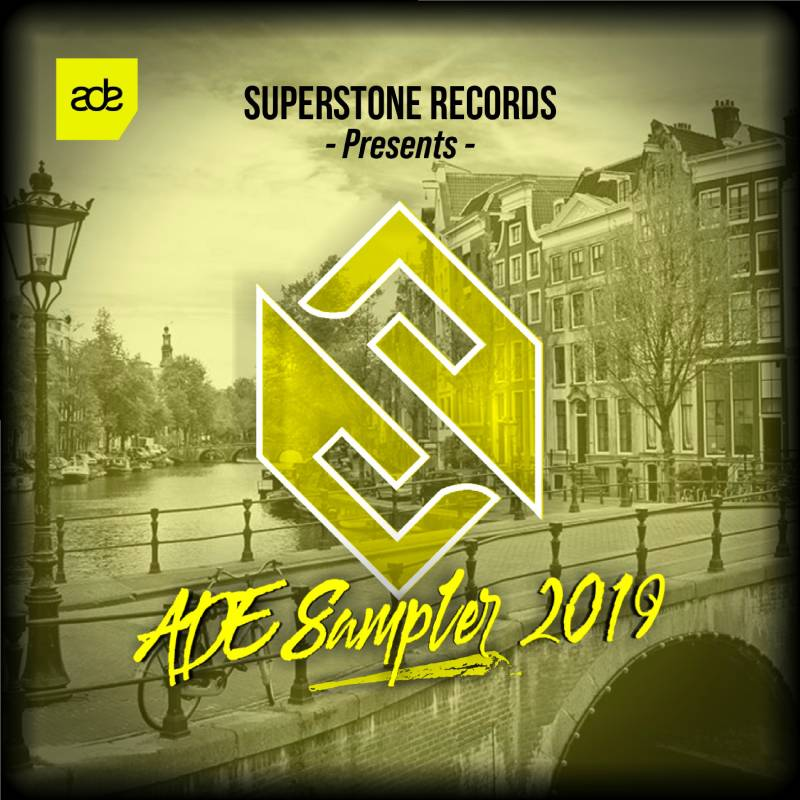 Superstone Records presents ADE Sampler 2019