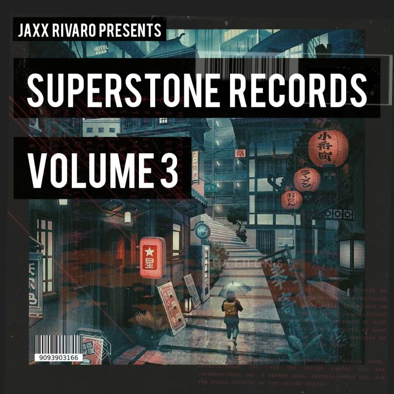 Jaxx Rivaro presents Superstone Records Vol. 3