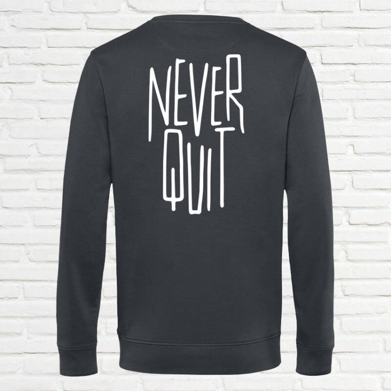 Never Quit Slim Sweatshirt Charcoal