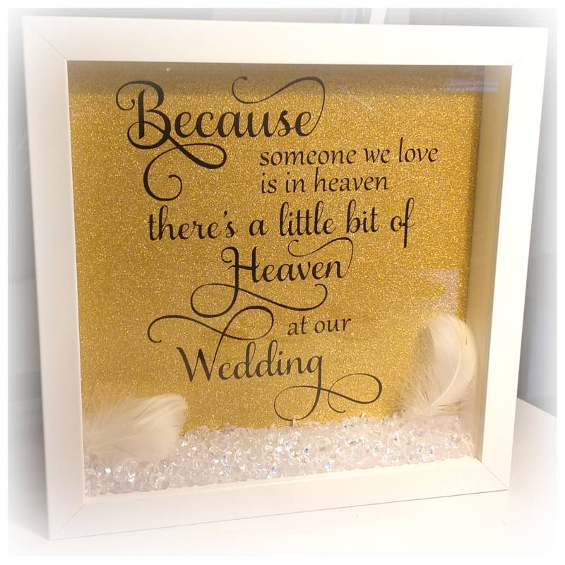 3D lijst Because someone we love is in heaven 'wedding'