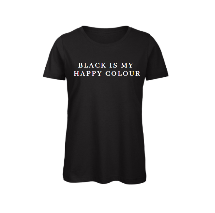 Shirt black is my happy colour