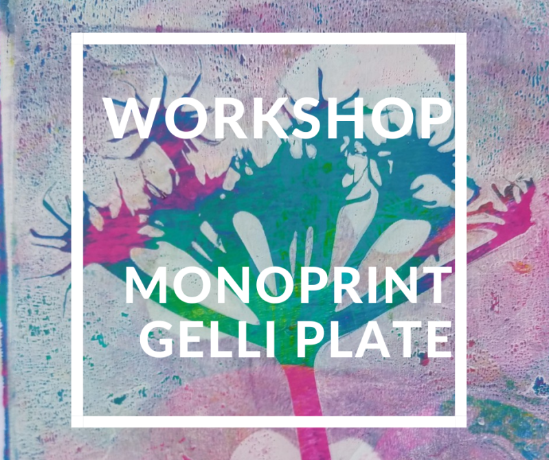 Workshop Monoprint: Gelli Plate