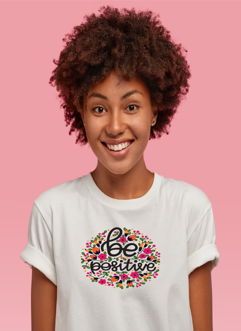 BE POSITIVE FLORAL