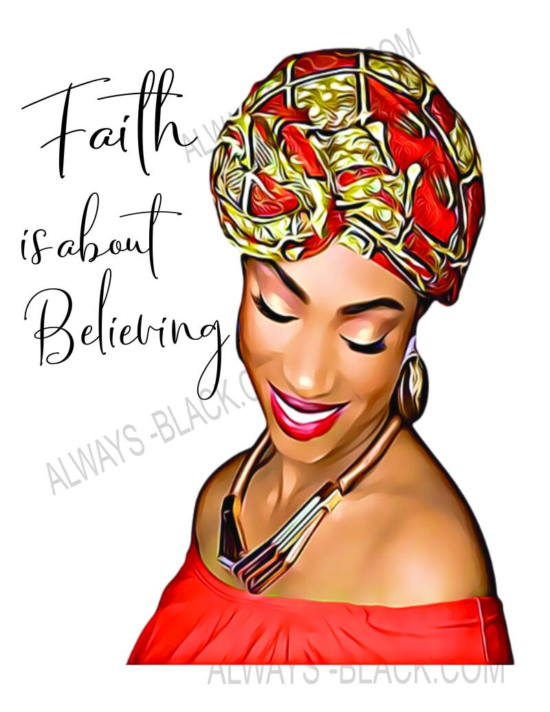 FAITH IS ABOUT BELIEVING