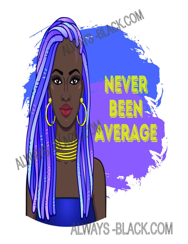 NEVER BEEN AVERAGE