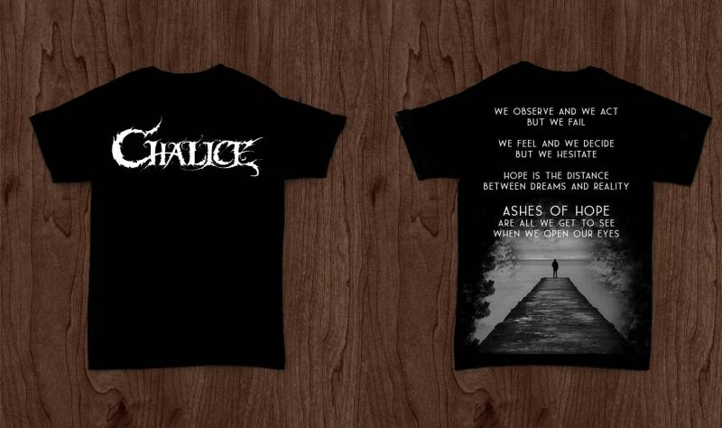 CHALICE -Ashes of hope shirt