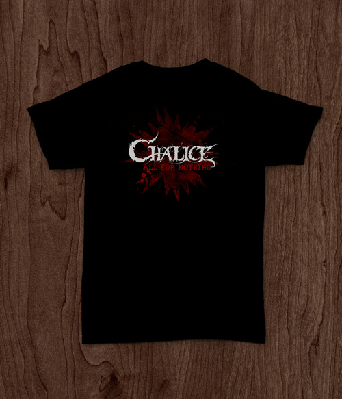 CHALICE - There is nothing shirt