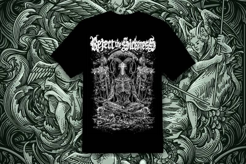 REJECT THE SICKNESS - We all burn SHIRT