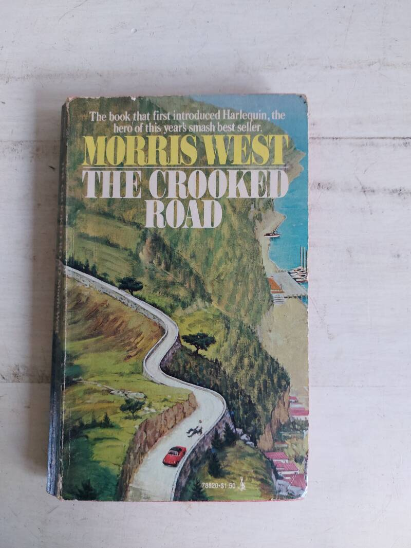 The Crooked Road - Morris West