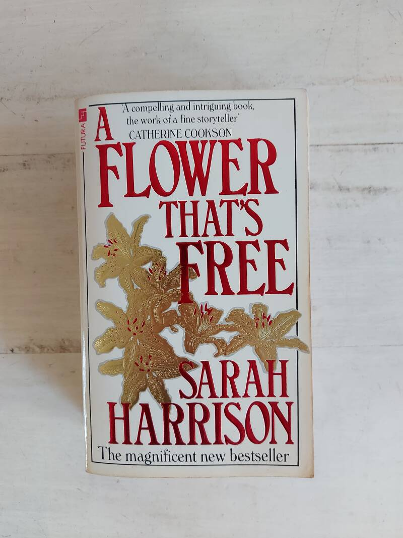 A flower that's free - Sarah Harrison