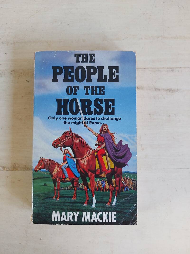The people of the horse - Mary Mackie