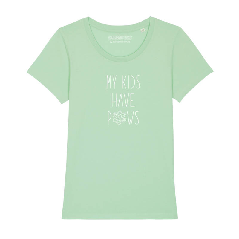 Dames T-shirt Dog 'My kids have paws'