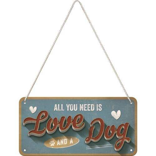"""Metalen ophangbordje """"All you need is love and a dog"""""""