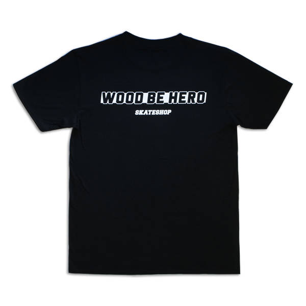 Wood be Hero Skateshop T-Shirt Big Logo - Black