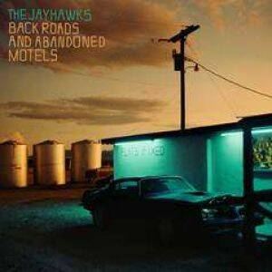 Back Roads And Abandoned Motels, the Jayhawks (lp)