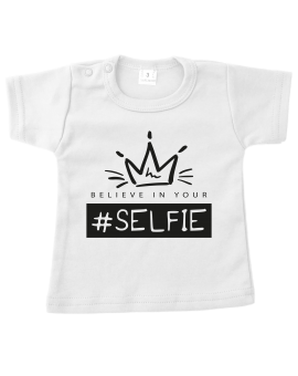 Shirt - Believe in your selfie