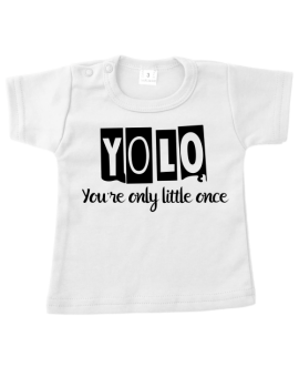 Shirt - Yolo (Your Only Little Ones)