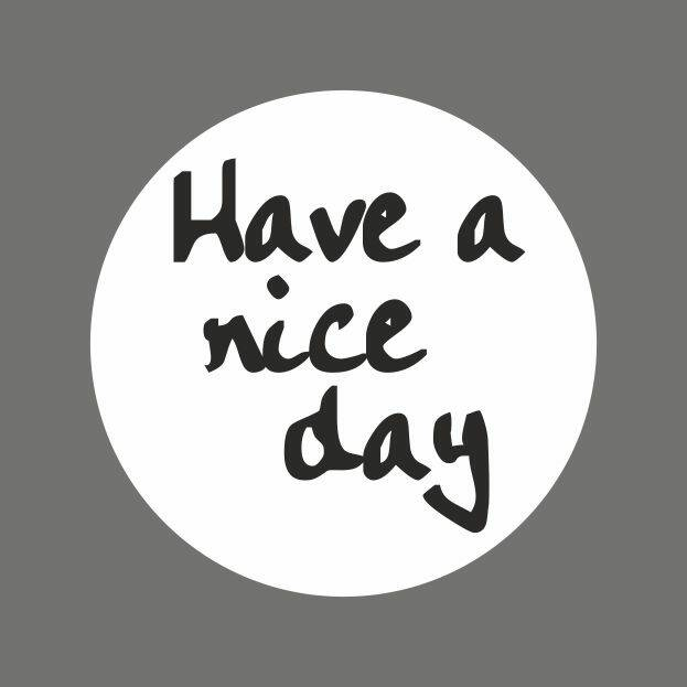 Wensetiket Have a nice day rol a 500stuks  - 223/OS