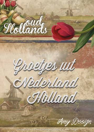 Amy Design, Snijmal, Oud-Hollands, Groetjes uit Nederland/Holland - ADD10050
