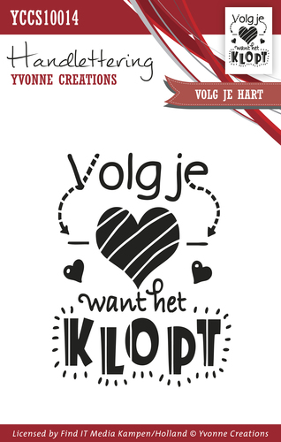 Yvonne Creations, Clear Stamp, Handlettering, Volg Je Hart - YCCS10014