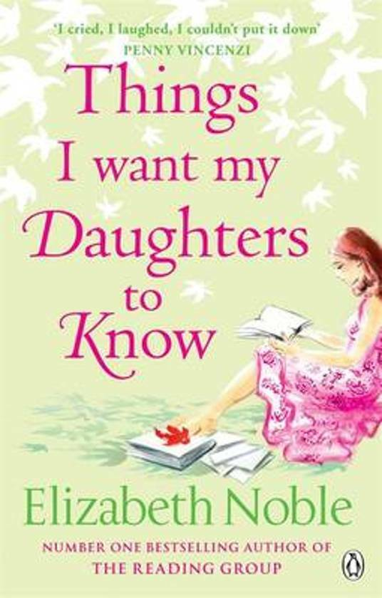 Elizabeth Noble - Things I Want My Daughters To Know (ENGLISH)