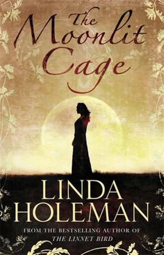 Linda Holeman - The Moonlit Cage (ENGLISH)