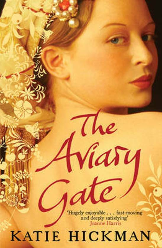 Katie Hickman - The Aviary Gate ( engels )