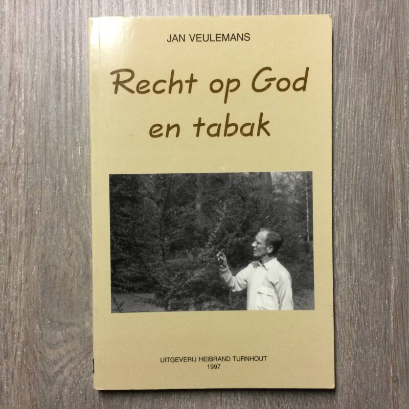 Recht op God en tabak - Jan Veulemans
