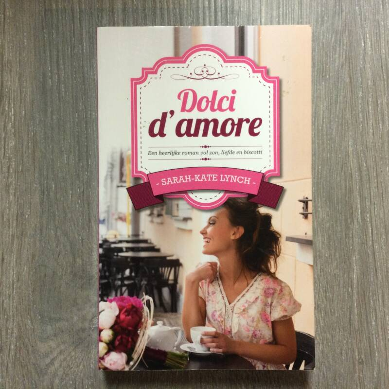 Dolci d' amore - Sarah Kate Lynch