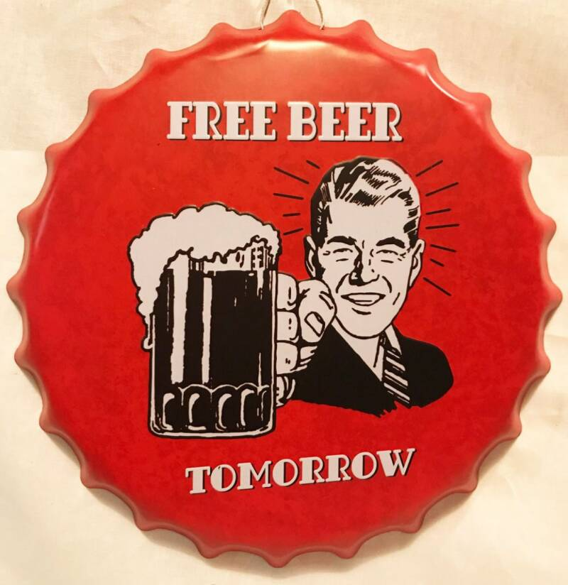 Mancave Toys vintage sign rond free beer tomorrow
